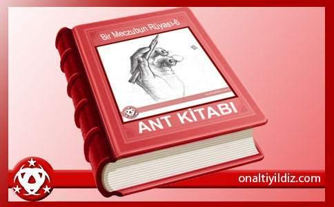 Okumayanlar ve Tekrar Okumak  İçin:ANT