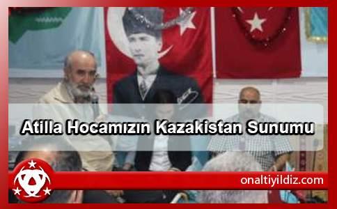 AtillaHocamızın Kazakistan Sunumu