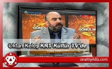 Oktan Keleş Bu Akşam KRT Kültür Tv'de