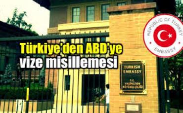 Türkiye'den  ABD'den Vize Misillemesi