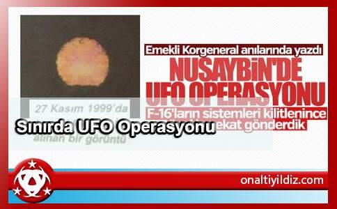 Sınırda UFO Operasyonu