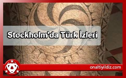 Stockholm'da Türk İzleri