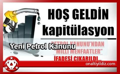 Yeni Petrol Kanunu