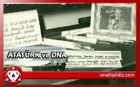 Emir Yıldızdan: Atatürk ve DNA