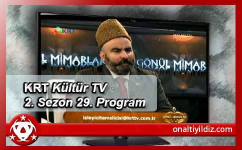 KRT Kültür Tv 2. Sezon 29. Program (Sezon Finali)